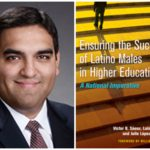 Q&A: Dr. Victor Sáenz on 'Ensuring the Success of Latino Males in Higher Education'