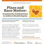 Place and Race Matter: Community-led Solutions to Achieve Health Equity