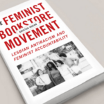 Book cover: the feminist bookstore movement