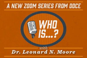 Thumbnail for New and Noteworthy post about Who Is... with Dr. Leonard Moore