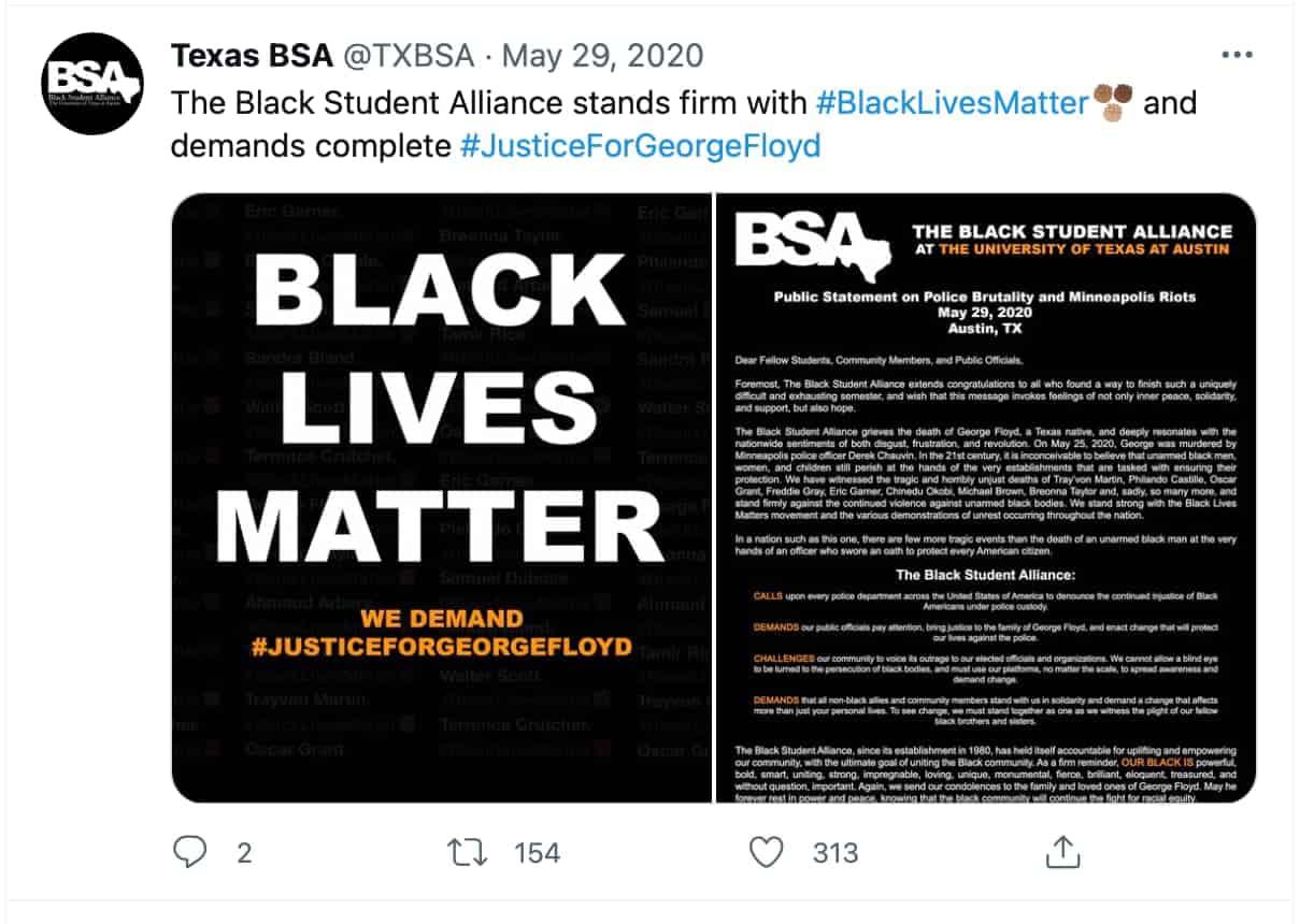 @TexasBSA tweet The Black Student Alliance stands firm with #BlackLivesMatter and demands complete #JusticeForGeorgeFloyd
