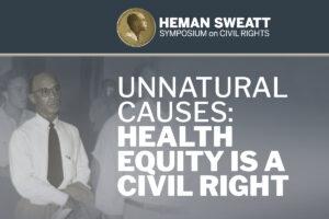 2021 Sweatt Symposium Health Equity