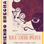 2018 Abriendo Brecha Symposium to Examine 'Black Central America'
