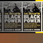 Dr. Moore Publishes New Book on 'The Defeat of Black Power'